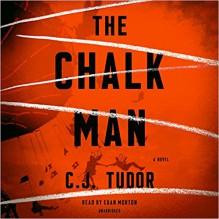 The Chalk Man - C.J. Tudor, Euan Morton