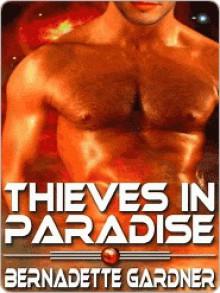 Thieves In Paradise - Bernadette Gardner