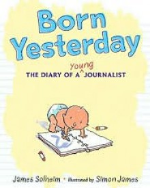 Born Yesterday - James Solheim, Simon James