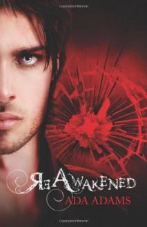 ReAwakened (Angel Creek, Book Two) - Ada Adams