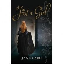 Just a Girl - Jane Caro