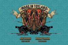 Wars in Toyland - Joe Harris, Adam Pollina, Brent McCarthy, Nolan Woodard