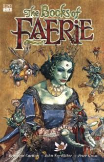 The Books of Faerie - Bronwyn Carlton;John Reiber