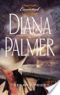 Regan's Pride - Diana Palmer