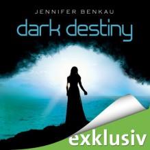 Dark Destiny (Dark Canopy 2) - Jennifer Benkau