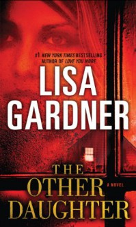 The Other Daughter - Lisa Gardner