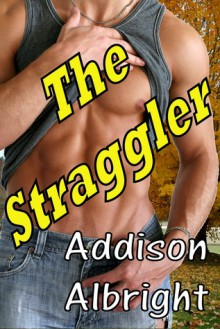 The Straggler - Addison Albright