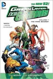 Green Lantern: New Guardians, Vol. 1: The Ring Bearer - Tony Bedard, Tyler Kirkham, Batt