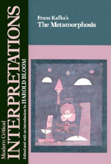 Franz Kafka's the Metamorphosis - Harold Bloom, Stanley Corngold, Franz Kafka