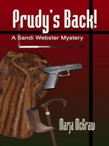 Prudy's Back! - Marja McGraw