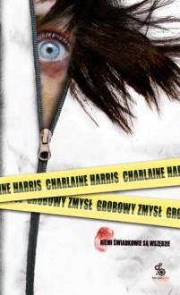 Grobowy zmysł - Charlaine Harris