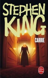 Carrie - Henri Robillot, Stephen King