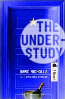 The Understudy - David Nicholls