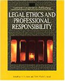 Legal Ethics and Professional Responsibility - Jonathon Lynton