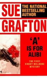 'A' is for Alibi - Sue Grafton