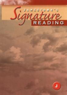 Jamestown's Signature Reading: Level J - McGraw-Hill Publishing, McGraw-Hill Publishing
