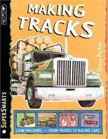 Making Tracks - Steve Parker