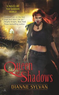 Queen of Shadows - Dianne Sylvan