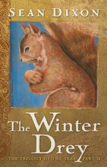 The Winter Drey - Sean Dixon