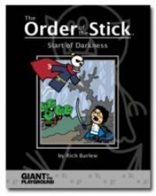 The Order of the Stick: Start of Darkness - Rich Burlew