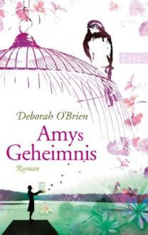 Amys Geheimnis - Deborah O'Brien