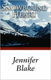 Snowbound Heart - Jennifer Blake
