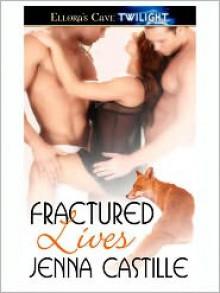 Fractured Lives - Jenna Castille