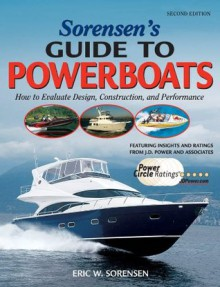 Sorensen's Guide to Powerboats, 2/E - Eric Sorensen