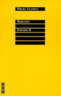 Edward II - Christopher Marlowe