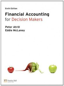 Financial Accounting For Decision Makers - Eddie McLaney
