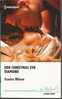 Her Christmas Eve Diamond - Scarlet Wilson