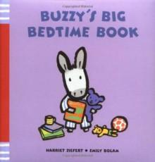 Buzzy's Big Bedtime Book - Harriet Ziefert