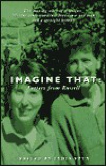 Imagine That: Letters from Russell - Lydia Stux, Russell Harold