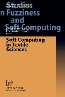 Soft Computing in Textile Sciences - Wolf D. Oswald