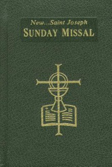 The New Saint Joseph Sunday Missal and Hymnal - The Catholic Church