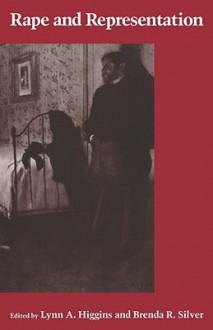 Rape and Representation - Lynn A. Higgins