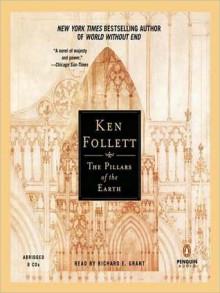 The Pillars of the Earth (MP3 Book) - Ken Follett, Richard E. Grant