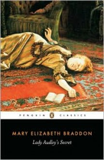 Lady Audley's Secret - Mary Elizabeth Braddon, Russell Crofts, Jenny Bourne Taylor