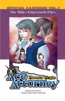 The Miles Edgeworth Files - Kenji Kuroda, Capcom