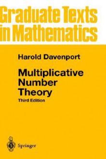 Multiplicative Number Theory - Harold Davenport