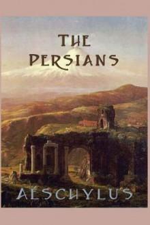 The Persians - Aeschylus