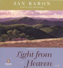 Light From Heaven (The Mitford Years, #9) - Jan Karon, John McDonough