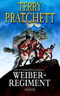 Weiberregiment - Terry Pratchett,Andreas Brandhorst