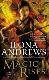 Magic Rises - Ilona Andrews