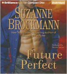 Future Perfect - Suzanne Brockmann