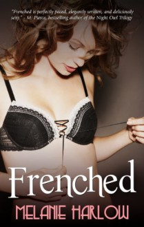 Frenched - Melanie Harlow