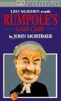 Rumpole's Last Case - John Mortimer, Leon McKern