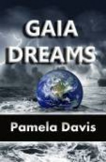 Gaia Dreams - Pamela Davis