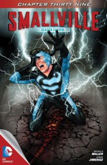 Smallville: Haunted, Part 11 - Bryan Q. Miller, Jorge Jimenez, Carrie Strachan, Cat Staggs