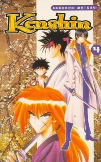 Kenshin, t. 4 - Nobuhiro Watsuki